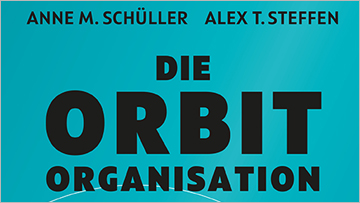 Anne M. Schüller - Die Orbit Organisation Coverbild